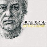 Joan Isaac & Luis Eduardo Aute – Auteclassic