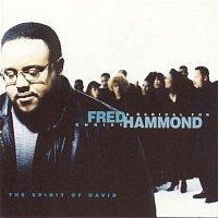 Fred Hammond & Radical For Christ – Spirit Of David