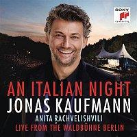 Jonas Kaufmann, Ernesto de Curtis, Jochen Rieder, Rundfunk-Sinfonieorchester Berlin – An Italian Night - Live from the Waldbuhne Berlin