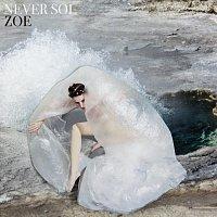 Never Sol – Zoe