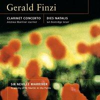 Sir Neville Marriner, Ian Bostridge, Andrew Marriner – Finzi: Clarinet Concerto; Dies Natalis; Nocturne; Romance