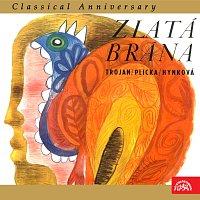 Přední strana obalu CD Classical Anniversary Václav Trojan 1. Zlatá brána