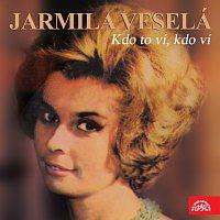 Jarmila Veselá – Kdo to ví, kdo ví