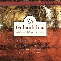 Reinbert de Leeuw, Schonberg Ensemble – Gubaidulina: Jetzt immer Schnee; Perception