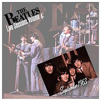 The Beatles – Live Sessions Volume 4: September 1963