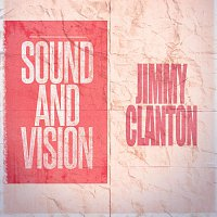 Jimmy Clanton – Sound and Vision