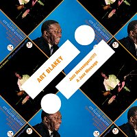 Art Blakey – Jazz Messengers!!!!! / A Jazz Message