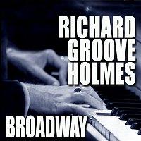 "Richard ""Groove"" Holmes – Broadway"