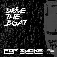 Pop Smoke – Drive The Boat