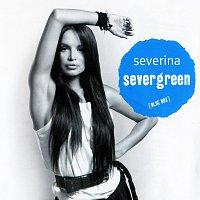 Severina – Severgreen