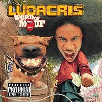 Ludacris – Word Of Mouf