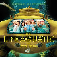 Různí interpreti – The Life Aquatic with Steve Zissou [Original Motion Picture Soundtrack]