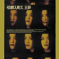 Faye Wong – Dan Yuen Ren Chang Jiu