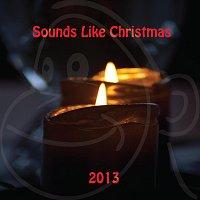 Přední strana obalu CD Sounds Like Christmas 2013