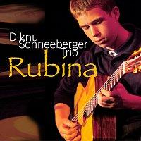 Diknu Schneeberger Trio – Rubina
