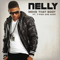 Nelly, T-Pain, Akon – Move That Body
