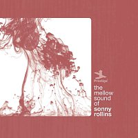 Sonny Rollins – The Mellow Sound Of Sonny Rollins