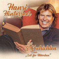 """Hansi Hinterseer – Die schonsten G´schichten aus """"Zeit fur Marchen"""""""
