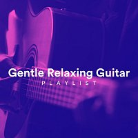 Chris Mercer, James Shanon, Zack Rupert, Richie Aikman, Django Wallace, Ed Clarke – Gentle Relaxing Guitar Playlist