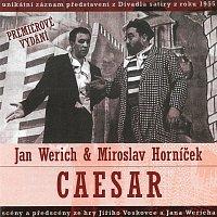 Jan Werich, Miroslav Horníček – Caesar
