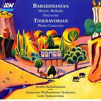 Armen Babakhanian, Armenian Philharmonic Orchestra, Loris Tjeknavorian – Babadzhanian: Heroic Ballade; Nocturne / Tjeknavorian: Piano Concerto