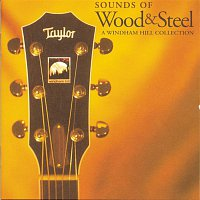 Bill Cooley, Kathy Mattea – Sounds Of Wood & Steel: A Windham Hill Collection