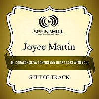 Joyce Martin Sanders – Mi Corazon Se Va Contigo (My Heart Goes With You)