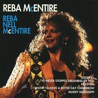 Reba McEntire – Reba Nell McEntire