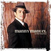 Manny Manuel – Serenata