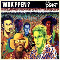 The Beat – Wha'ppen?