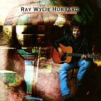 Ray Wylie Hubbard – Crusades Of The Restless Knights
