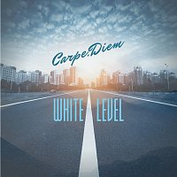 Carpe Diem – White Level