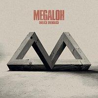 MEGALOH – Endlich Unendlich [Deluxe Edition]