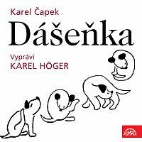 Karel Čapek, Karel Höger – Čapek: Dášeňka