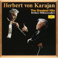 Herbert von Karajan, Berliner Philharmoniker – The Greatest Hits