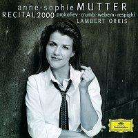 Anne-Sophie Mutter, Lambert Orkis – Anne-Sophie Mutter - Recital 2000