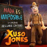 Xuso Jones – Nada Es Imposible