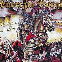 Lucrezia Borgia – Za čest a pro slávu