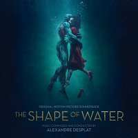 Různí interpreti – The Shape Of Water [Original Motion Picture Soundtrack]