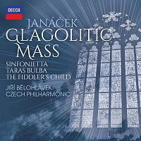 Jiří Bělohlávek, Czech Philharmonic – Janáček: Glagolitic Mass; Taras Bulba; Sinfonietta; The Fiddler's Child