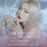 Lena – Nhin V?y Ma Khong Ph?i V?y [Acoustic Version/ From Thien Th?n H? M?nh Original Soundtrack]