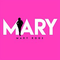 Mary Roos – Mary (Meine Songs)