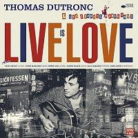 Thomas Dutronc – Live Is Love