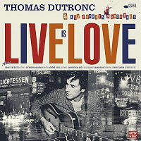 Thomas Dutronc – Live Is Love