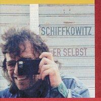 Schiffkowitz – Er Selbst