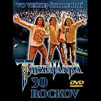 Tublatanka – 30 rockov - Vo veľkej škole dní