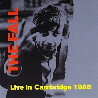The Fall – Live in Cambridge 1988