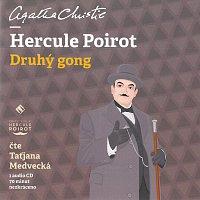 Taťjana Medvecká – Hercule Poirot - Druhý gong