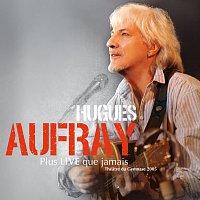 Hugues Aufray – Plus Live Que Jamais