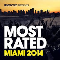 Various  Artists – Defected Presents Most Rated Miami 2014